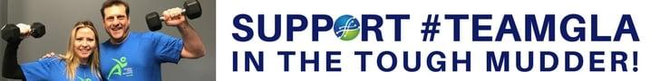 SUPPORT #TEAMGLA in TOUGH MUDDER
